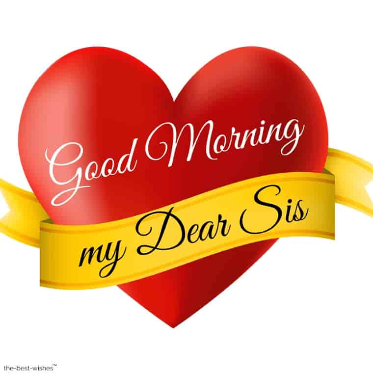 good morning my dear sister sms