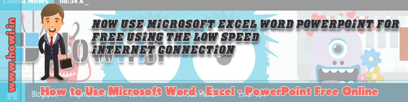 Use Microsoft Word Excel PowerPoint Free Online
