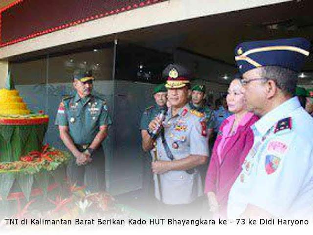 TNI di Kalimantan Barat Berikan Kado HUT Bhayangkara ke - 73 ke Didi Haryono