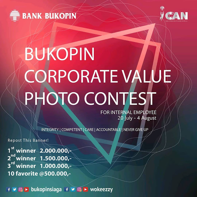 #BankBukopin - #Promo Photo Contest Corporate Value (s.d 04 Agustus 2019)