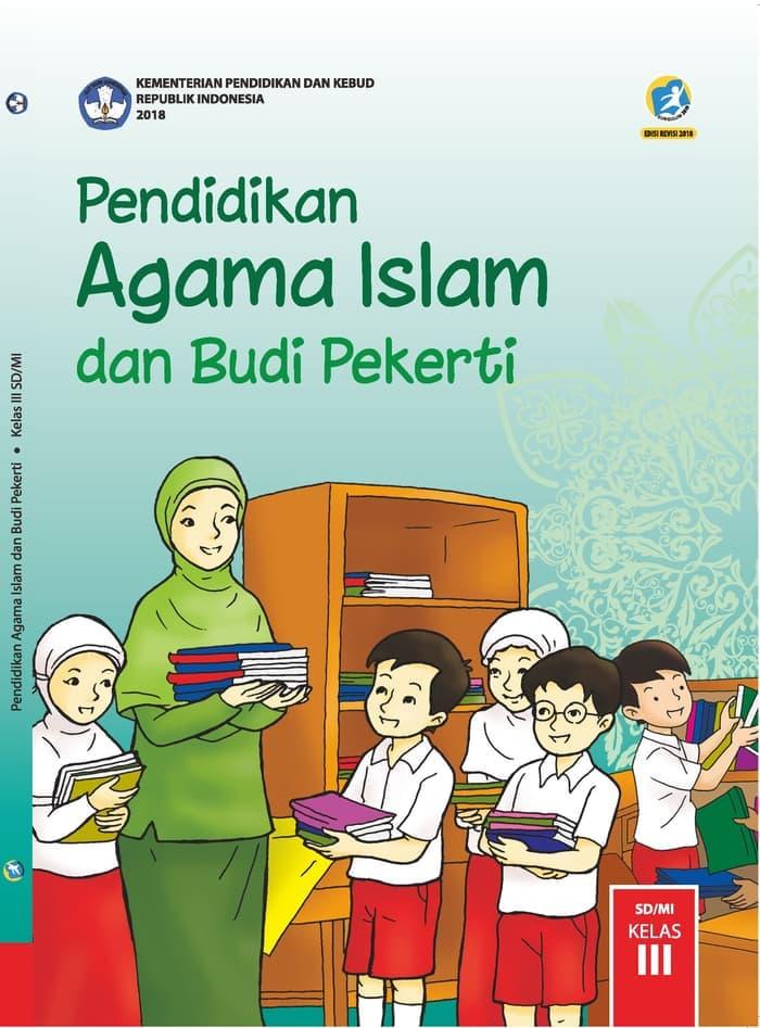 Buku Siswa SD Kelas 3 Pendidikan Agama Islam dan Budi Pekerti