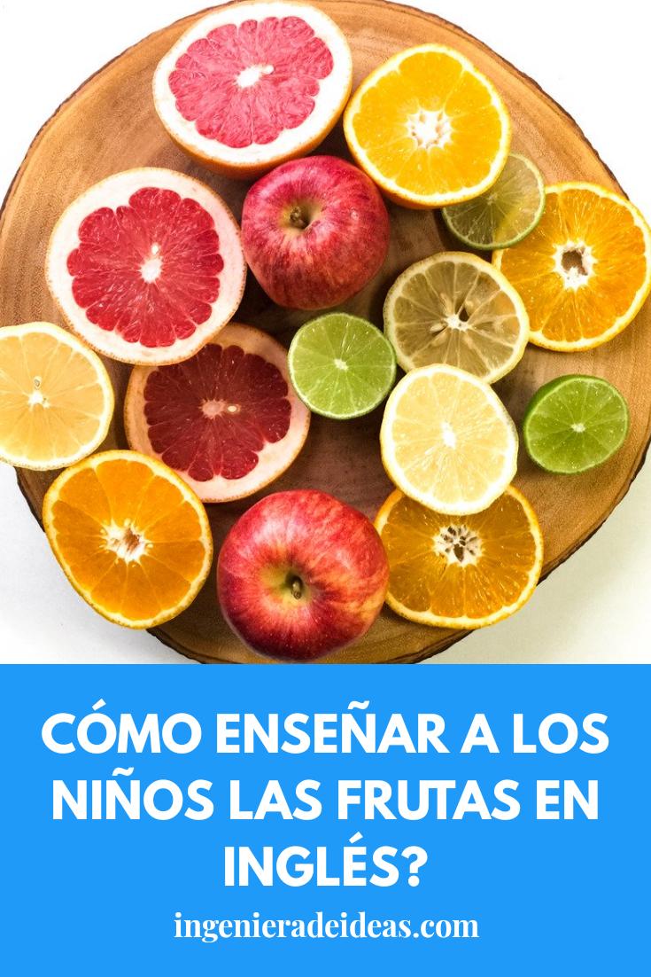 como enseñar las frutas en inglés