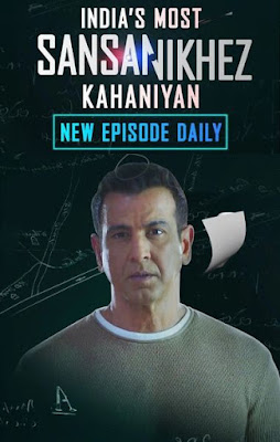 India's Most Sansanikhez Kahaniyan (2021) S01 Hindi Complete WEB Series 720p HDRip x264 [Episode 39]