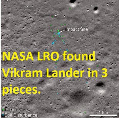 NASA LRO found Vikram Lander in 3 pieces.