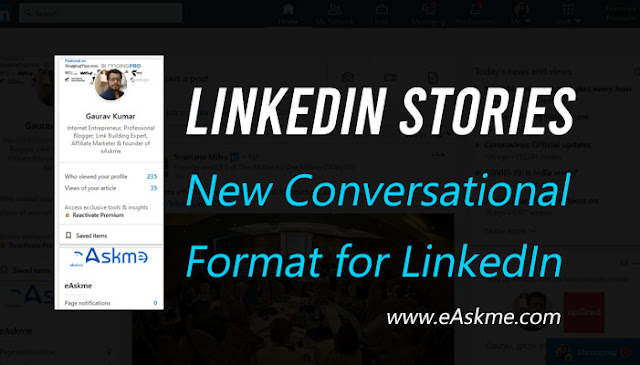LinkedIn Stories: New Conversational Format for LinkedIn: eAskme