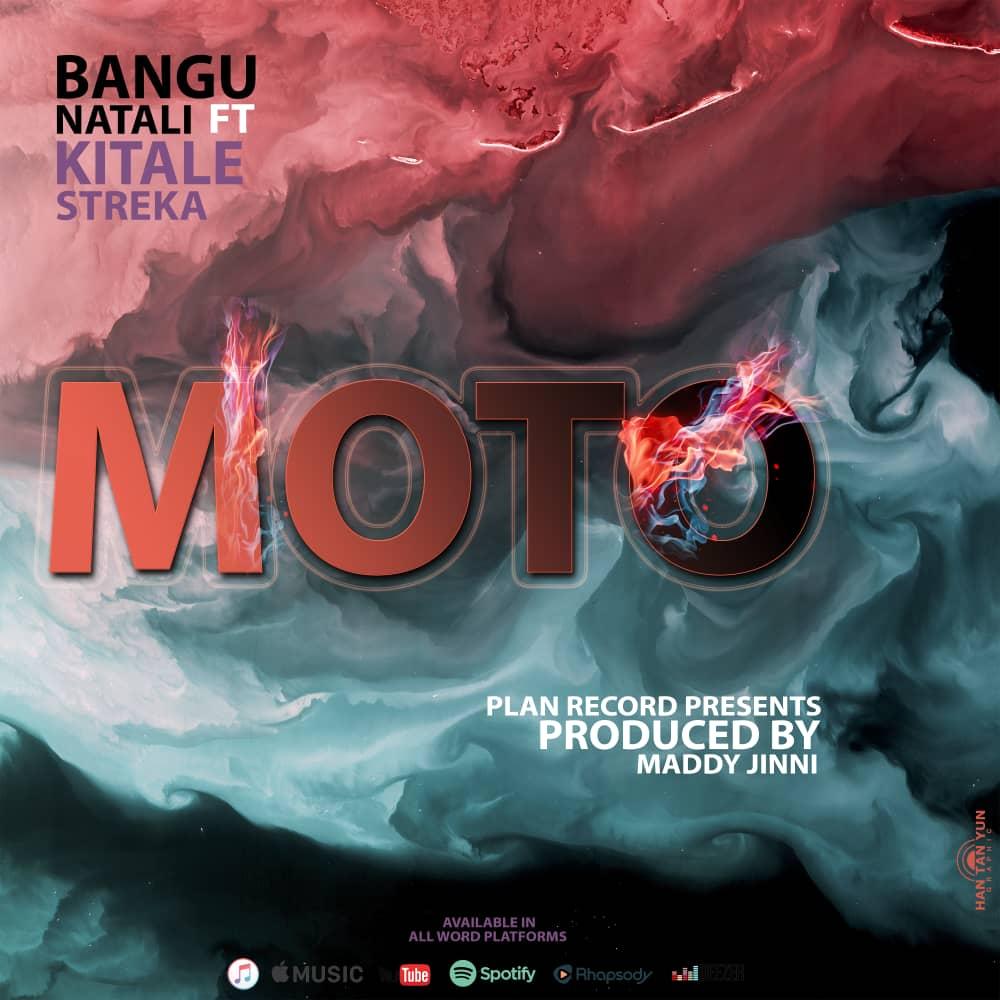 AUDIO l Bangu Natali Ft. Kitale Streka Championa - Moto l Download