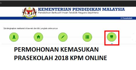 Permohonan Kemasukan PraSekolah KPM 2018 Online