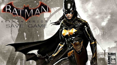 batman arkham knight 100 save game pc
