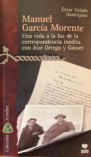 Manuel García Morente y Ortega y Gasset