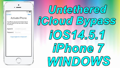 iCloud Bypass iOS14.5.1 iPhone 7 Windows-Bypass Untethered iCloud iPhone 7 iOS14.