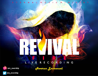 Awarun Emmanuel - Revival Fire Lyrics & Mp3