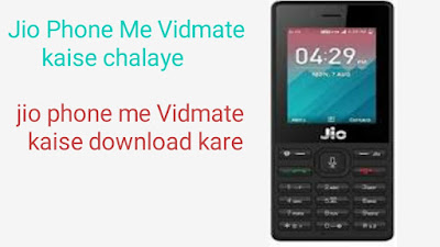 Jio phone me Vidmate download new update