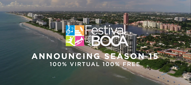 15th Annual Festival of the Arts Boca to Reach Global Audience with Star-Studded Virtual Performances & Interactive Discussions with Award-Winning Authors
