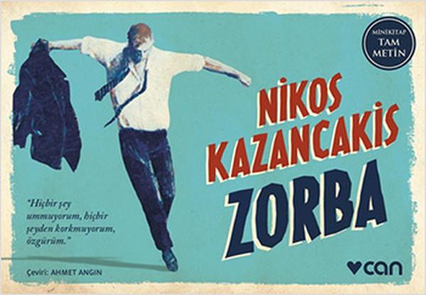 Nikos Kazancakis - Zorba Kitabından Alıntılar
