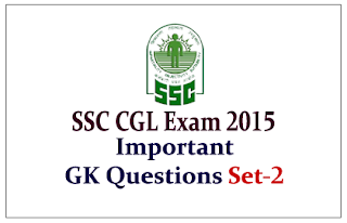 List of Important General Awareness Questions for Upcoming SSC CGL Exam 2015