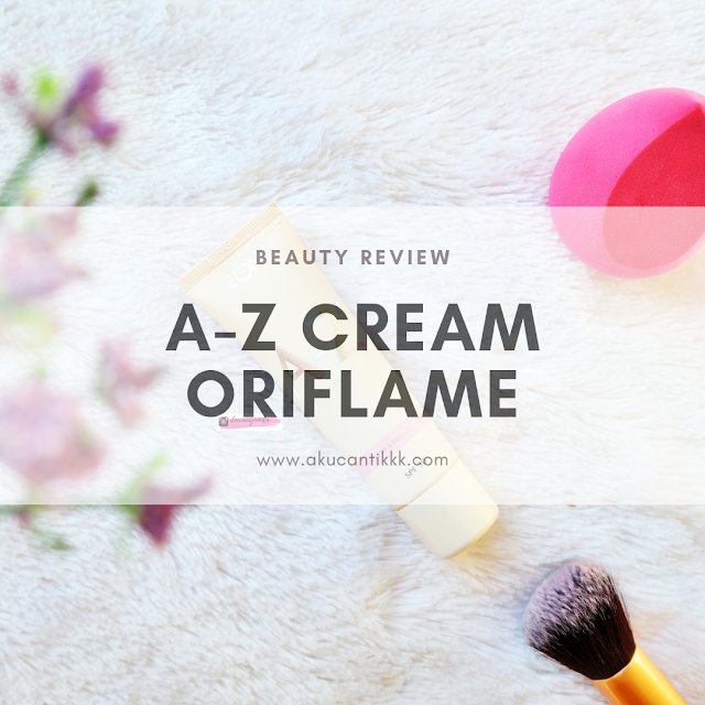REVIEW ORIFLAME THE ONE A-Z CREAM HYDRA BRIGHT SPF 30