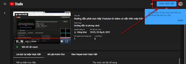 Bắt đầu phát trực tiếp Youtube bằng Video có sẵn trong máy tính