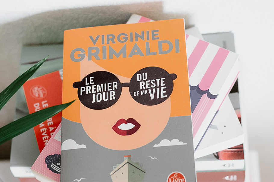 lecture virginie grimaldi le premier jour du reste de ma vie