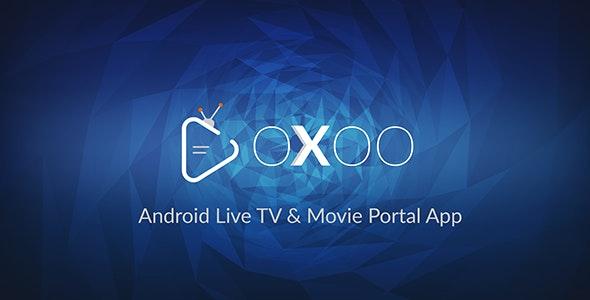 OXOO v1.3.5 - Aplicativo Android Live TV e Movie Portal com sistema de assinatura Download Grátis