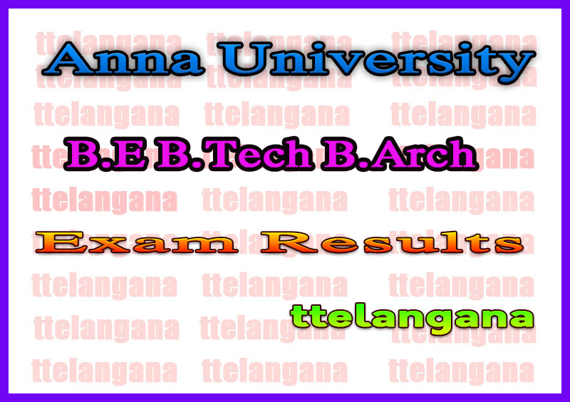 Anna University B.E B.Tech B.Arch Semester Exam Result