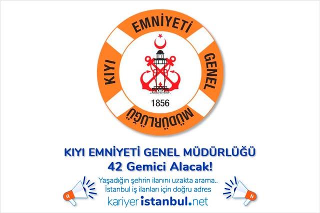 Kıyı Emniyeti Genel Müdürlüğü İstanbul'da 42 gemici personeli alımı yapacak. Kimler gemici olabilir? Detaylar kariyeristanbul.net'te!
