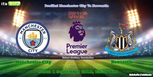 Prediksi Manchester City Vs Newcastle - ituBola