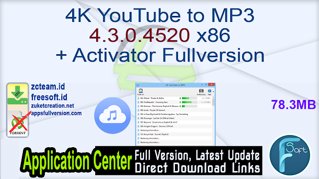 4K YouTube to MP3 4.3.0.4520 x86 + Activator Fullversion