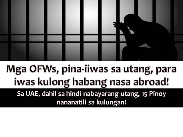 Many people think that Overseas Filipino Workers (OFWs) has a lot of money since they are working abroad. But the truth is some of them are also in debt while abroad and worse, sent to jail due to unpaid debt.  Because of this Labour Attache, Ofelia Domingo advised OFWs to borrow money at home to avoid jail term in other countries especially when you are in the Middle East.
