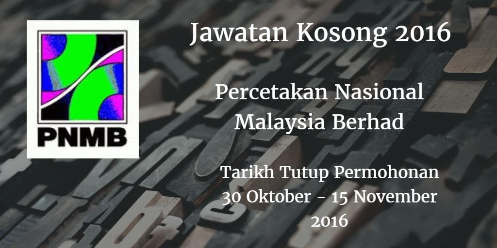 Jawatan Kosong PNMB 30 Oktober - 15 November 2016