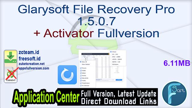 Glarysoft File Recovery Pro 1.5.0.7 + Activator Fullversion