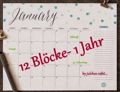 julchennaeht.blogspot.de/2015/01/12-blocke-1-jahr-wer-ist-dabei.html