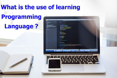What is the use of learning programming language