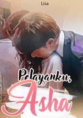 Novel Pelayanku, Asha Full Episode