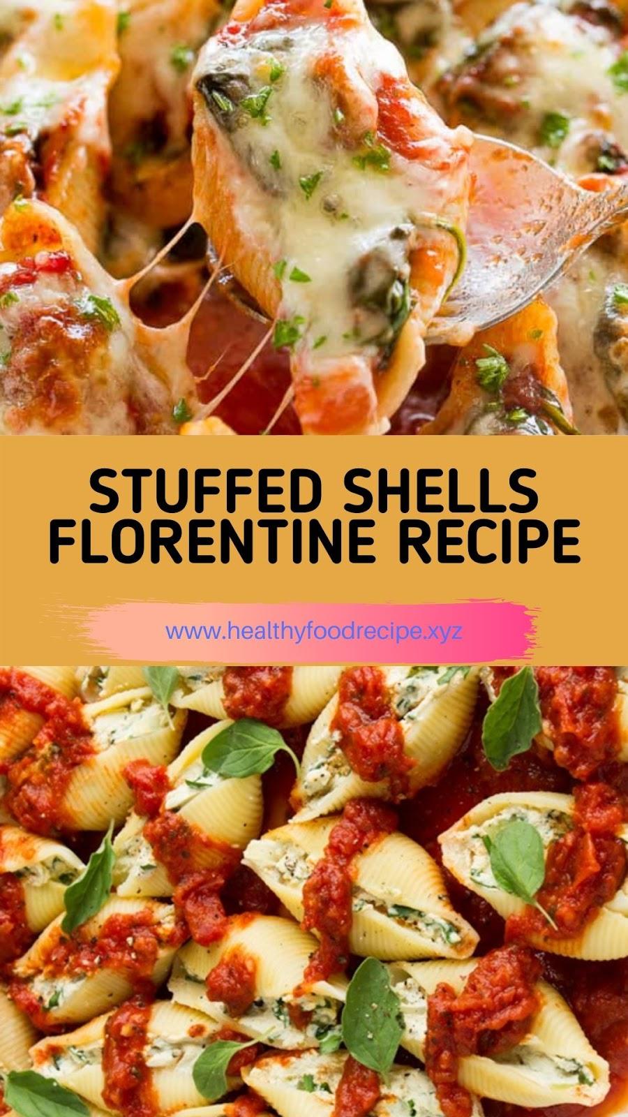 STUFFED SHELLS FLORENTINE RECIPE