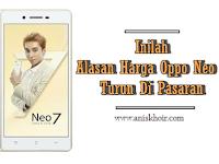 Ketahuilah Alasan Harga HP Oppo Neo 7 di Pasaran yang Turun Drastis
