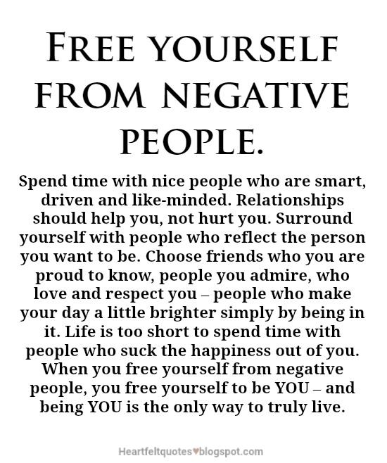 Free yourself from negative people. | Heartfelt Love And ...