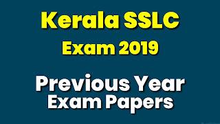 Kerala SSLC Exam 2019 Previous Question Paper