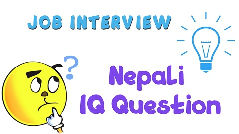 20 Interesting Nepali IQ Question for IQ Test and Loksewa Interview (Dimag Khane Question)