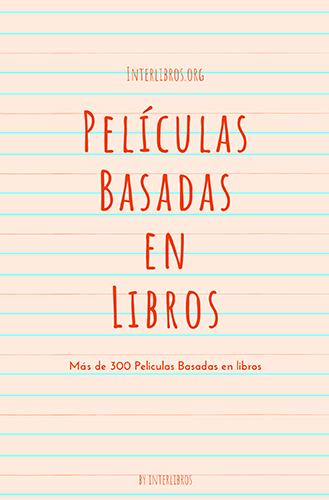Peliculas Basadas en libros - Mas de 300 peliculas