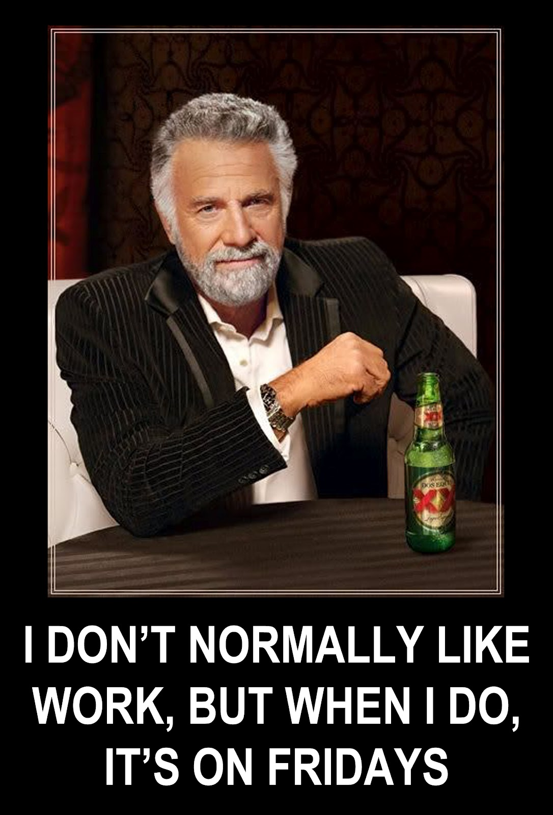 The Interesting Man In The World Quotes: The Worlds Most Interesting Man Quotes. QuotesGram