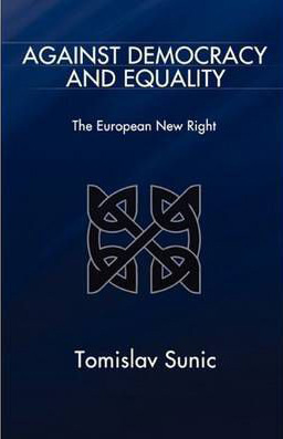 Tom Sunic, Against Democracy and Equality