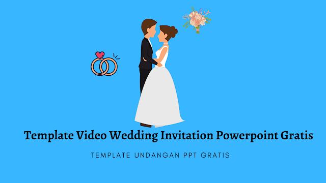 Template Video Wedding Invitation Powerpoint Gratis