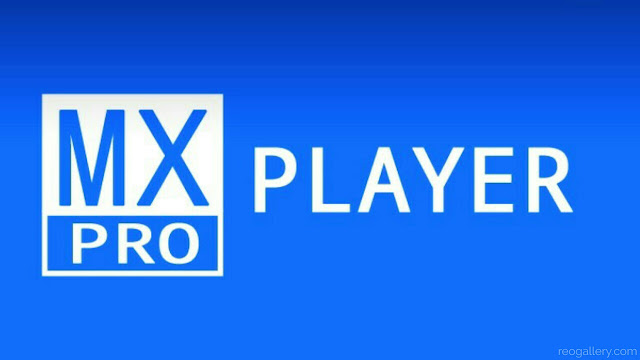MX Player Pro Latest Version Apk Download | No Ads
