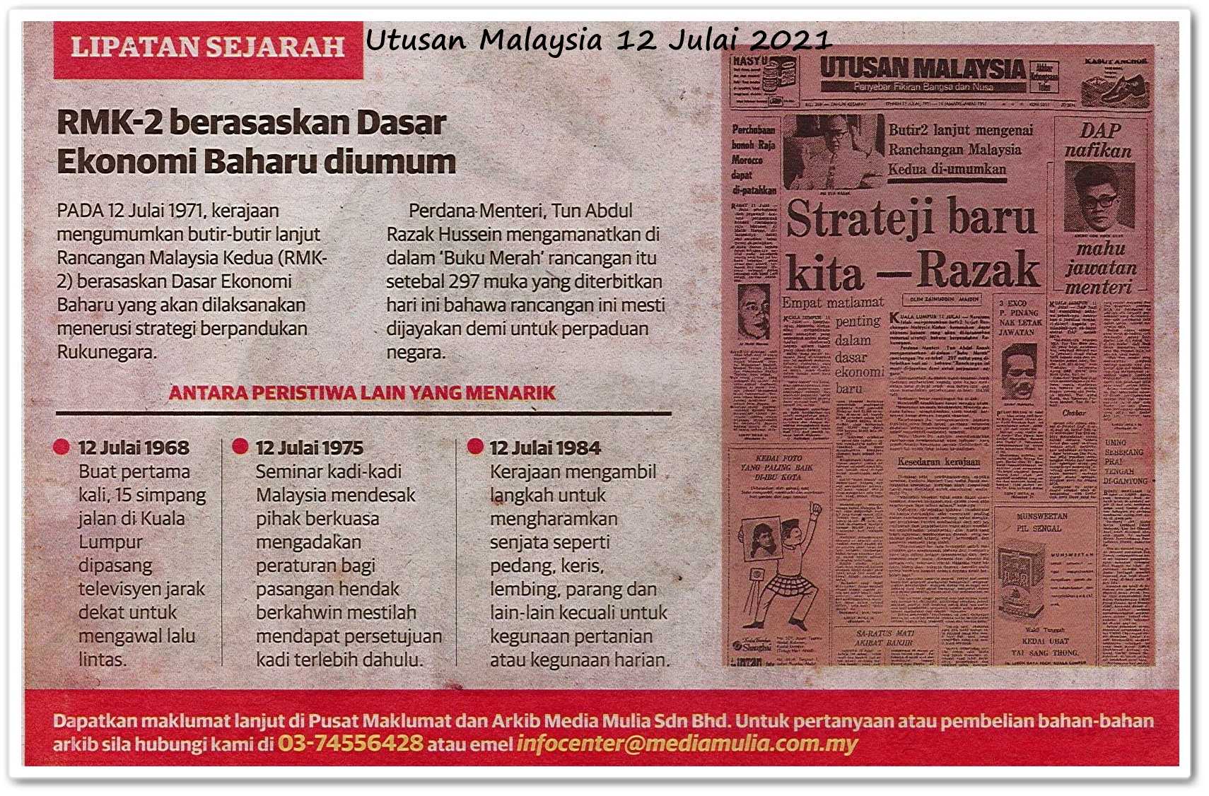 Lipatan sejarah 12 Julai - Keratan akhbar Utusan Malaysia 12 Julai 2021