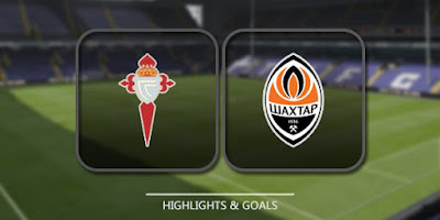Ver Shakhtar Donetsk vs Celta de Vigo EN VIVO Online Gratis 2017