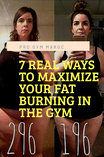 7 real Ways To Maximize Your Fat Burning In The Gym