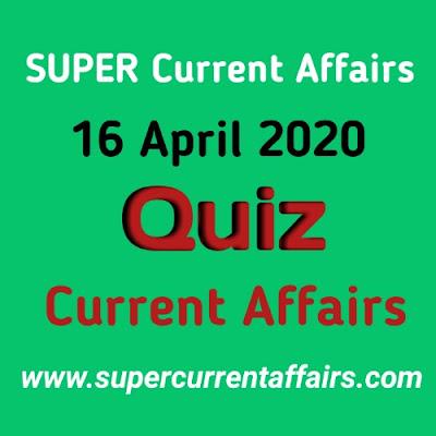 Current Affairs Quiz in Hindi - 16 April 2020