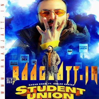 Student Union by Gagan Kokri Ft Gurlez Akhtar lyrics