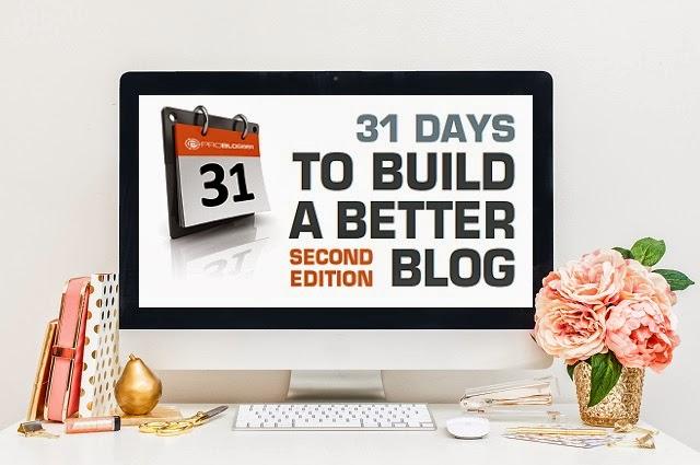 31 days to build a better blog de Personalización de Blogs para mejorar tu blog