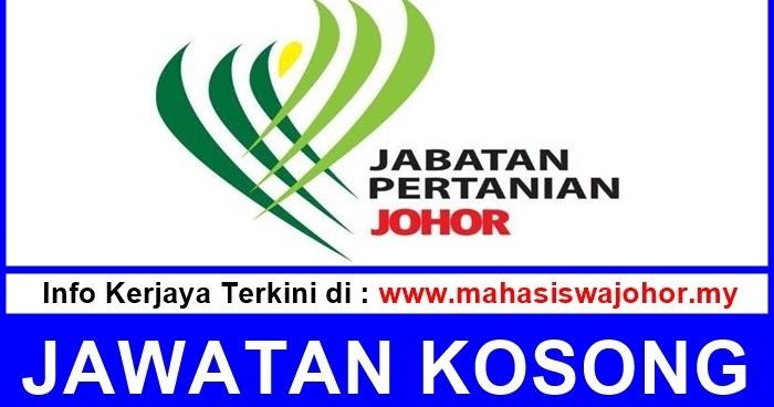 JAWATAN KOSONG - Jabatan Pertanian Negeri Johor ~ PERTUBUHAN
